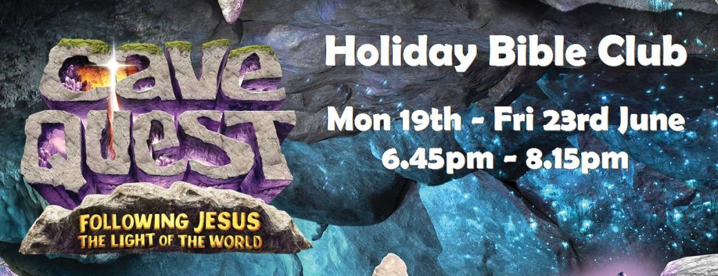 Cave Quest – Holiday Bible Club 2017 at Ballycraigy